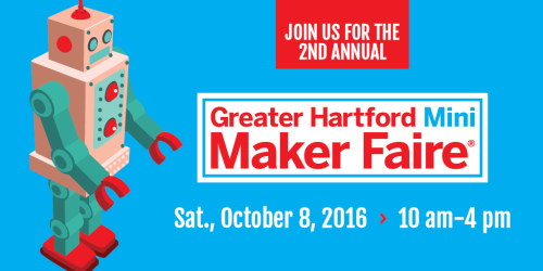 Greater Hartford Mini Maker Faire Featuring NESIT Makerspace